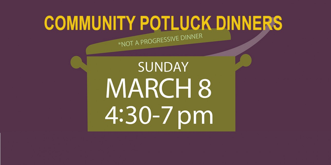 Community Potlucks March 8