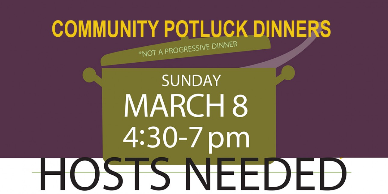Community Potluck Dinner hosts needed