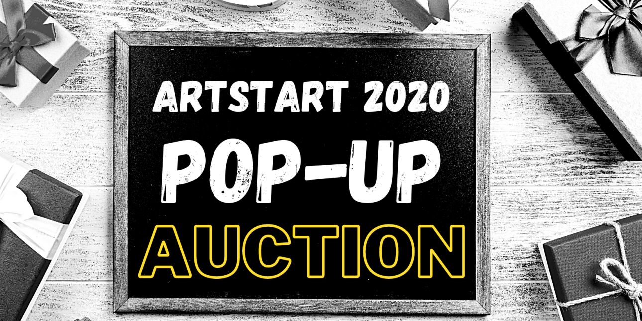 ArtStart 2020 Pop-up Auction